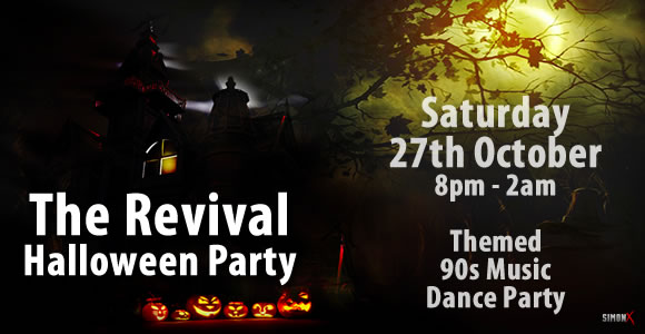 The Revival - Halloween Party - 27th October